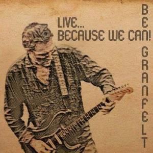 Ben Granfelt - Live... Because We Can!