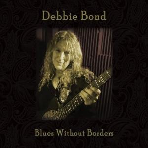 Debbie Bond - Blues Without Borders