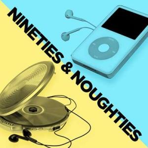 VA - Nineties & Noughties