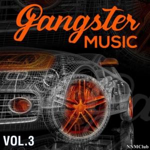 VA - GANGSTER MUSIC, Vol. 3