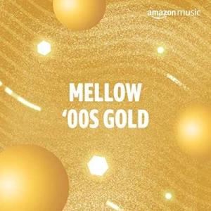 VA - Mellow '00s Gold