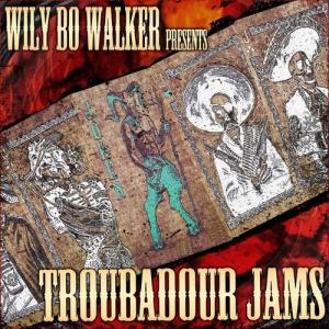 VA - Wily Bo Walker Presents Troubadour Jams [2CD, Deluxe]