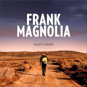 Frank Magnolia - Night Rider