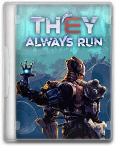 They Always Run