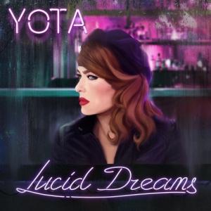 Yota - Lucid Dreams
