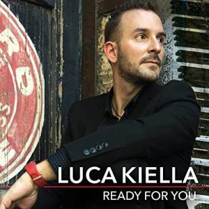 Luca Kiella - Ready For You
