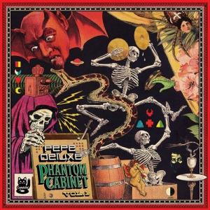 Pepe Deluxe - Phantom Cabinet Vol. 1