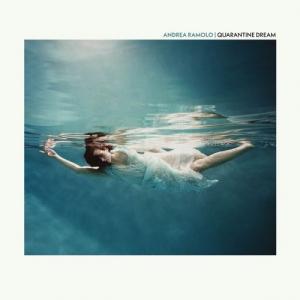 Andrea Ramolo - Quarantine Dream