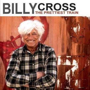 Billy Cross - The Prettiest Train