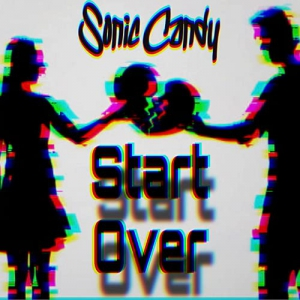 Sonic Candy - Start Over